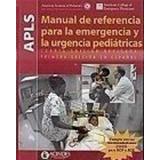 Manual De Referencia Para La Emergencia Y La Urgencia Ped...