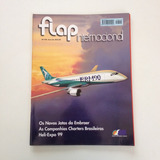 Revista Flap Internacional Os Novos Jatos Da Embraer N°318