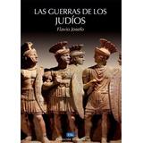Libro Las Guerras De Los Judíos De Flavio Josefo
