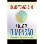 A Quarta Dimensão Livro David Yonggi Cho
