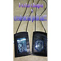 Porta Chapa Y Credencial Policial!!