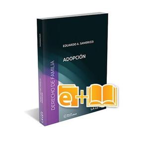 Derecho De Familia Adopción (ebook+papel)