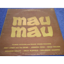 Mau Mau Vinilo Lp Compilado 1987 Excelente Gloria Estefan