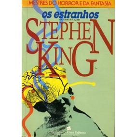 Livro Digital - Os Estranhos - Stephen King - Pdf
