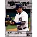 Bv Miguel Cabrera Triple Crown Memorable Moments Topps 2017