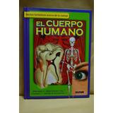 Libro Infantil: El Cuerpo Humano ¿cómo, Dónde, Cuándo?