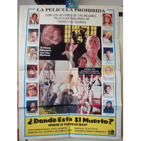 Poster Donde Esta El Muerto Yvonne Frayssinet Teddy Guzmán