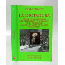 Dictadura Carl Schmitt Politica Derecho Filosofia Gobierno