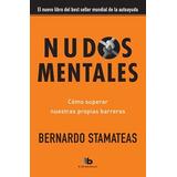 Nudos Mentales Pocket De Stamateas Bernardo B