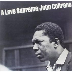 Lp John Coltrane A Love Supreme 180g Gatefold Frete Grátis