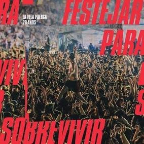 La Vela Puerca - 20 Años Festejar Para Sobrevivir (cd+dvd)