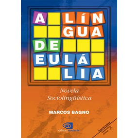 Lingua De Eulalia, A - Novela Sociolinguistica