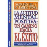 La Actitud Mental Positiva Un Camino Hacia El Exito Oferta