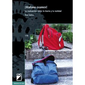 Libro Mañana Examen!. La Evaluacion: Entre La - Nuevo
