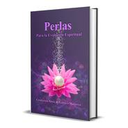 Perlas Para La Evolución Espiritual