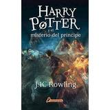 Libro 6. Harry Potter Y El Misterio Del Principe De J. K. Ro