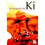 La Búsqueda Del Ki Kenji Tokitsu Digital