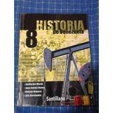 Historia De Venezuela 2do Año 8vo Grado Santillana