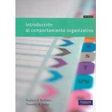 Introducción Al Comportamiento Organizativo - Robbins [hgo]