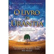 O Livro De Urantia - Urantia Foundation