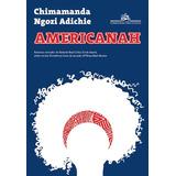 Livro Americanah - De Chimamanda Ngozi Adichie