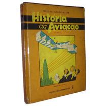 Historia Da Aviação Pedro Almeida Moura Livro -