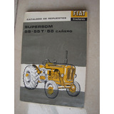 Tractor Fiat Supersom 55 55t Cañero Catalogo Repuestos Fotos