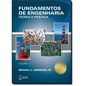Livro - Fundamentos De Engenharia: Teoria E Prtica - Vol.1