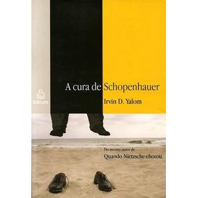 Livro A Cura De Schopenhauer De Irvin D. Yalom