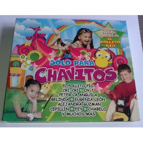 Solo Para Chavitos 3 Cds Pollito Pio Cri Cri Belinda Fey Ov7
