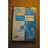 Tres Poemas Inmortales - Neruda Lorca Dario - Ilust Oehrens