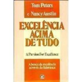 Livro Excelência Acima De Tudo Peters, Tom