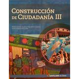 Construccion De Ciudadania 3 - Santillana En Linea