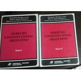 Quiroga Lavié Derecho Constitucional Argentino 2 Tomos /b