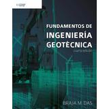 Fundamentos De Ingeniería Geotécnica 4ª Edic Braja M. Das