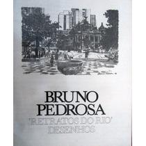 Bruno Pedrosa Livro Album Retratos Do Rio & Carlos Drummond
