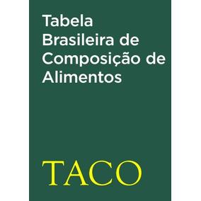 Taco - Tabela Brasileira De Composição De Alimentos Impresso