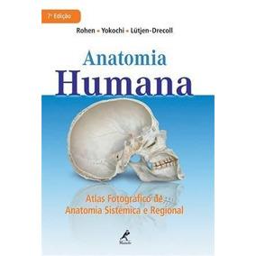 Anatomia Humana: Atlas Fotografico De Anatomia Sistemica E R