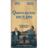 Quiero Decirte Que Te Amo Meg Ryan Kevin Kline Vhs