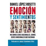 Emocion Y Sentimientos Autor: Lopez Rosetti Daniel Editorial