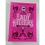 Livro - Lady Killers: Assassinas Em Série - Novo - Lacrado