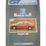 Manual De Taller Completo Peugeot 405 Todos Del 87 Al 01