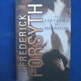 El Fantasma De Manhattan, Frederick Forsyth, Ed. Plaza Janes