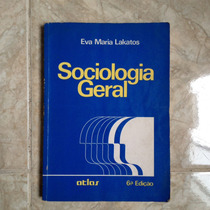 Livro Sociologia Geral - Eva Maria Lakatos 6ª Ed.