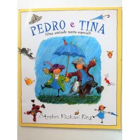 Livro: Pedro E Tina Stephen Michael King
