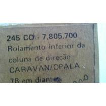 Rolamento Inferior Coluna Direção Opala 78/91 Escamoteável