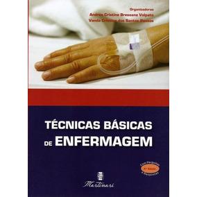 Técnicas Básicas De Enfermagem - 4ª Ed. 2013