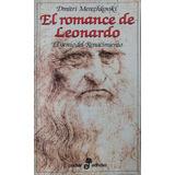El Romance De Leonardo Da Vinci. Dmitri Merezhkoski