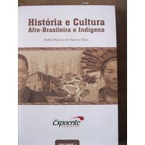 Livro: História E Cultura Afro-brasileira E Indígena