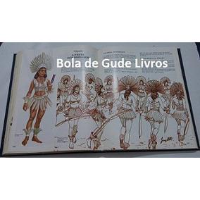 Brasil Histórias, Costumes E Lendas ( Volume Único )